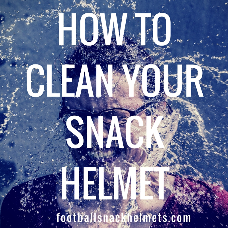 How to Clean Your Snack Helmet